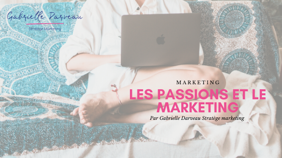 Les passions et le marketing
